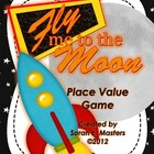 Place Value Math Game - Fly Me to the Moon! - Space Theme