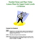 Place Value &amp; Number Sense Lesson Plans for Upper Grade Levels