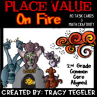 Place Value On Fire (Craftivity & Common Core Aligned Math