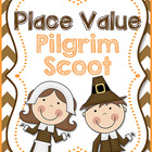 Place Value Pilgrim Scoot with/without Number Bonds