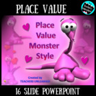 Place Value PowerPoint Lesson - Monster Style