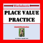 Place Value Practice- Expanded, Word, and Standard Form