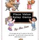 Place Value Relay Game (2, 3, & 4 Digit Place Value Fun!)