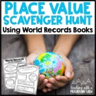 Place Value Scavenger Hunt Activity or Assessment (Differe