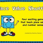 Place Value Shuffle: Four Games that Help Kids Understand
