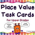Place Value Task Cards for Upper Grades - Nine Sets