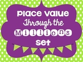 Place Value Through the Millions Set