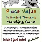 Place Value To Hundred Thousands Matching Game (Great Cent