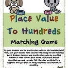 Place Value To Hundreds Matching Game (Great Center or Wor