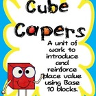 Place Value Using Base 10 - Cube Capers