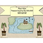 Place Value to the 100,000 - Treasure Hunt