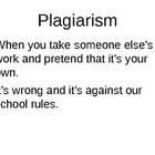 Plagiarism, Is it Right?