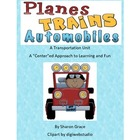 Planes, Trains, & Automobiles - A Transportation Unit