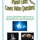 Planet Earth: Caves Video Questions