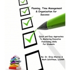 Planning, Time Management and Organization for Success