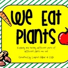 Plant Parts Sort, Tasting, and Graphing