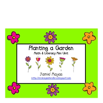 Planting a Garden Math & Literacy Mini Unit