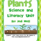 Plants: A Science and Literacy Unit