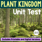 Plants: Intro to the Plant Kingdom Unit Test