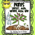 Plants - Literacy, Math, Writing, and Science MEGA Unit