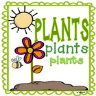 Plants, Plants, Plants: A Plants Activities Unit