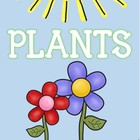 Plants! Science, Literacy, and Math Activities for 1st Grade