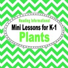 Plants Unit: Common Core Mini Lessons for K-1