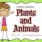 Plants and Animals: A Science Lesson