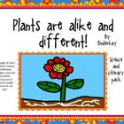 Plants are Alike and Different Science and Literacy Pack
