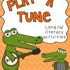Play a Tune Long u Literacy Centers