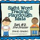 Playdough Tracing Sight Word Mats Dolch Pre-Primer Set 2