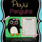 Playful Penguins ( A Writing Craftivity )