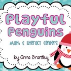 Playful Penguins Math and Literacy Centers