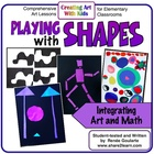 Playing With Shapes - Four Math-Integrated Art Lessons