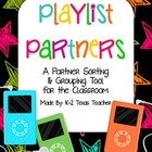 Playlist Partners: A Rockin' Classroom Grouping & Sorting Tool