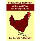 Plays for Kids - The Little Red Hen