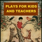 Plays for Kids and Teachers