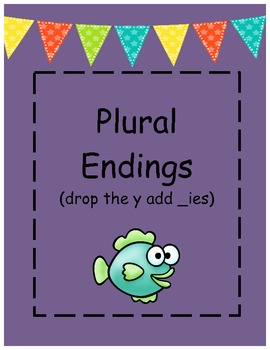 Plural Word Endings (drop the _y add _ies)