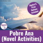 Pobre Ana Activities Bundle