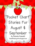 Pocket Chart Stories for August & September