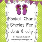 Pocket Chart Stories for June & July