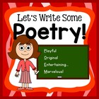 Poetry Common Core Aligned - Let&#039;s Write Some Poetry