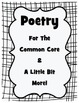 Poetry For the Common Core & A Tiny Bit More!