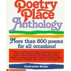 Poetry Place Anthology, More than 600 Poems, Grades K-4