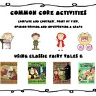 Point of View and Other Common Core Activities Using Fairy Tales