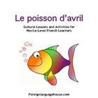 Poisson d&#039;Avril:  French April Fool&#039;s Day Worksheets and A