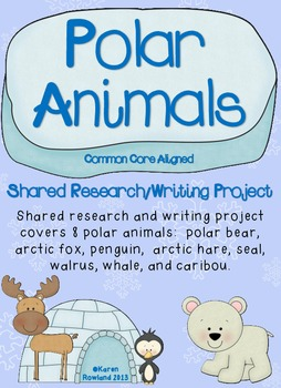 Polar Animals Shared Research and Writing Project