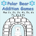 Polar Bear Addition Games - facts plus 1's through plus 9's