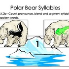Polar Bear Counting Syllables Reading Common Core