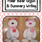 Polar Bear Glyph Craftivity with Summary Writing Activity